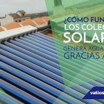 ¿Cómo funcionan los colectores solares?