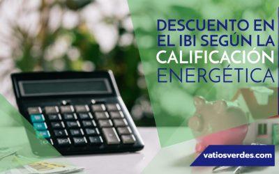 Descuento en el IBI según la Calificación Energética