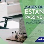 ¿Qué es el Estándar Passivhaus?