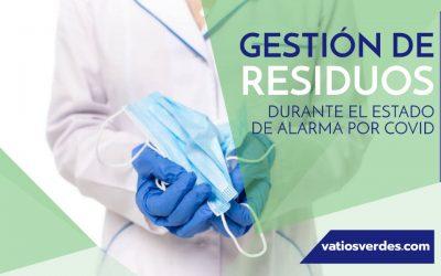 Gestión de residuos durante el estado de alarma por Coronavirus