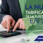 """LA NUEVA TARIFICACIÃ""""N DE LA ELECTRICIDAD EN 2021"""
