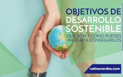 Objetivos de Desarrollo Sostenible: Cómo puedes ayudar a conseguirlos
