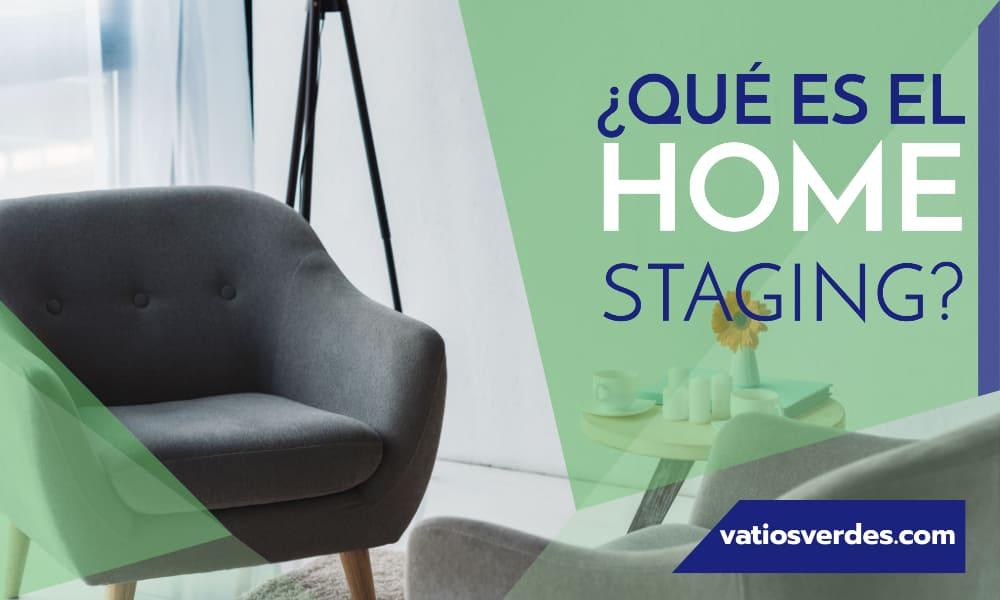 ¿Qué es el Home Staging?