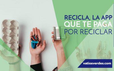 RECiCLA, la App que te paga por reciclar
