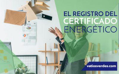 El registro del certificado energético