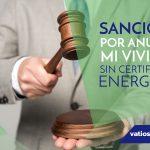 Sanciones por anunciar mi vivienda sin certificación energética