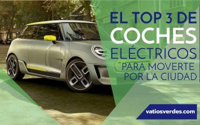 TOP 3 coches eléctricos para moverte por la ciudad